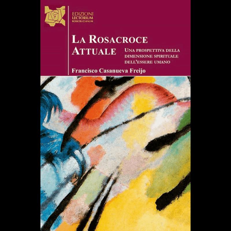 La Rosacroce Attuale_Francisco Casanueva Freijo_fronte
